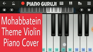 Mohabbatein Theme Violin | easy mobile piano