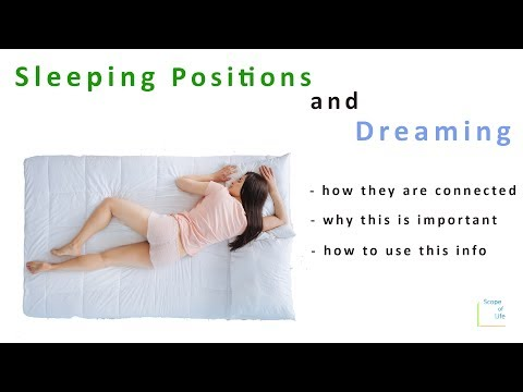 Sleeping Position and Dreaming - how they are linked and why it's important