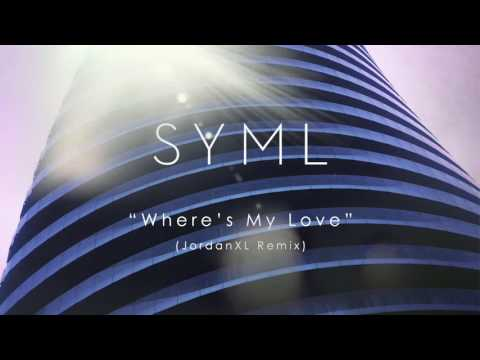 SYML - Where's My Love (JordanXL Remix) [Audio]