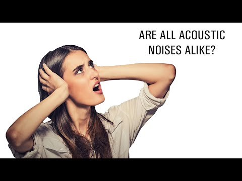 Are all acoustic noises alike?