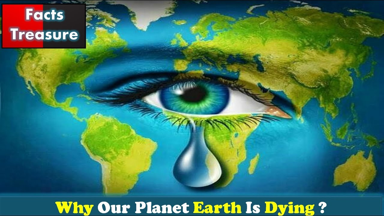 Our Dying Planet