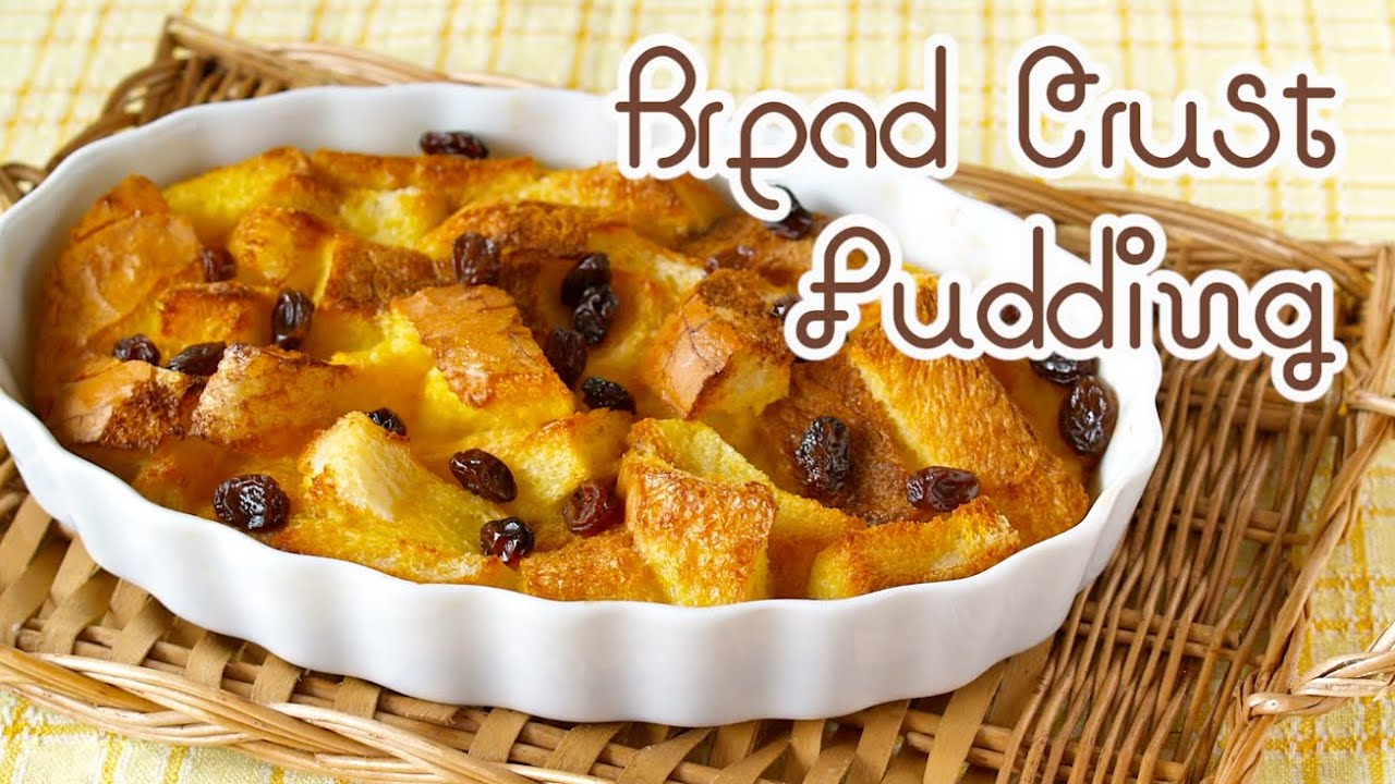 Bread crust pudding leftover bread crusts recipe bread crust pudding leftover bread crusts recipe ochikeron create eat happy youtube forumfinder Choice Image