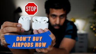 Don't buy AirPods right now   AirPods 3 full details