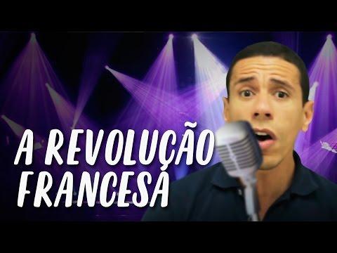 A Revolução Francesa - História virou música! | Descomplica