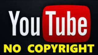 YouToube [No Copyright Music]