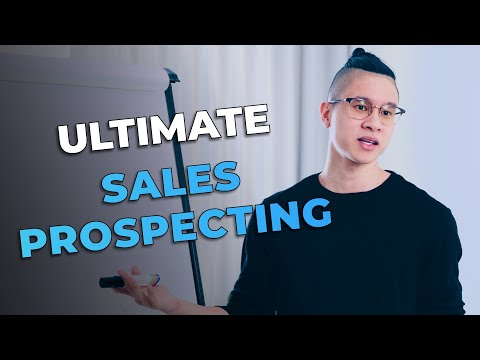 The Ultimate Guide To Sales Prospecting \u0026 Lead Generation for B2B Sales and Business Development