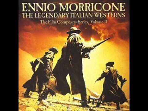 Ennio Morricone - The Legendary Italian Westerns