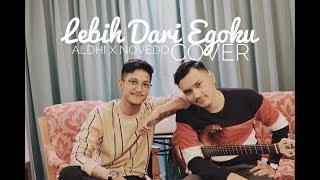 Download lagu LEBIH DARI EGOKU - MAWAR DE JONGH ( COVER BY ALDHI NOVEDO ) | FULL VERSION WITH LIRIK
