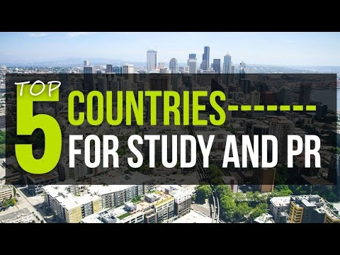 Top 5 Countries for STUDY and PR