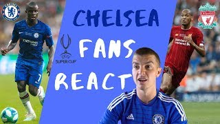 CHELSEA FANS REACT - PENALTY SHOOT OUT vs LIVERPOOL (SUPER CUP 2019)