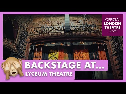 Backstage: tour of the Lyceum Theatre