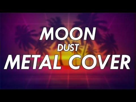 MOON - Dust Metal Cover