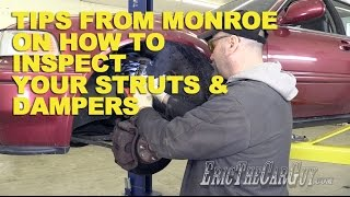 Tips From Monroe On How To Inspect Your Struts and Dampers -EricTheCarGuy