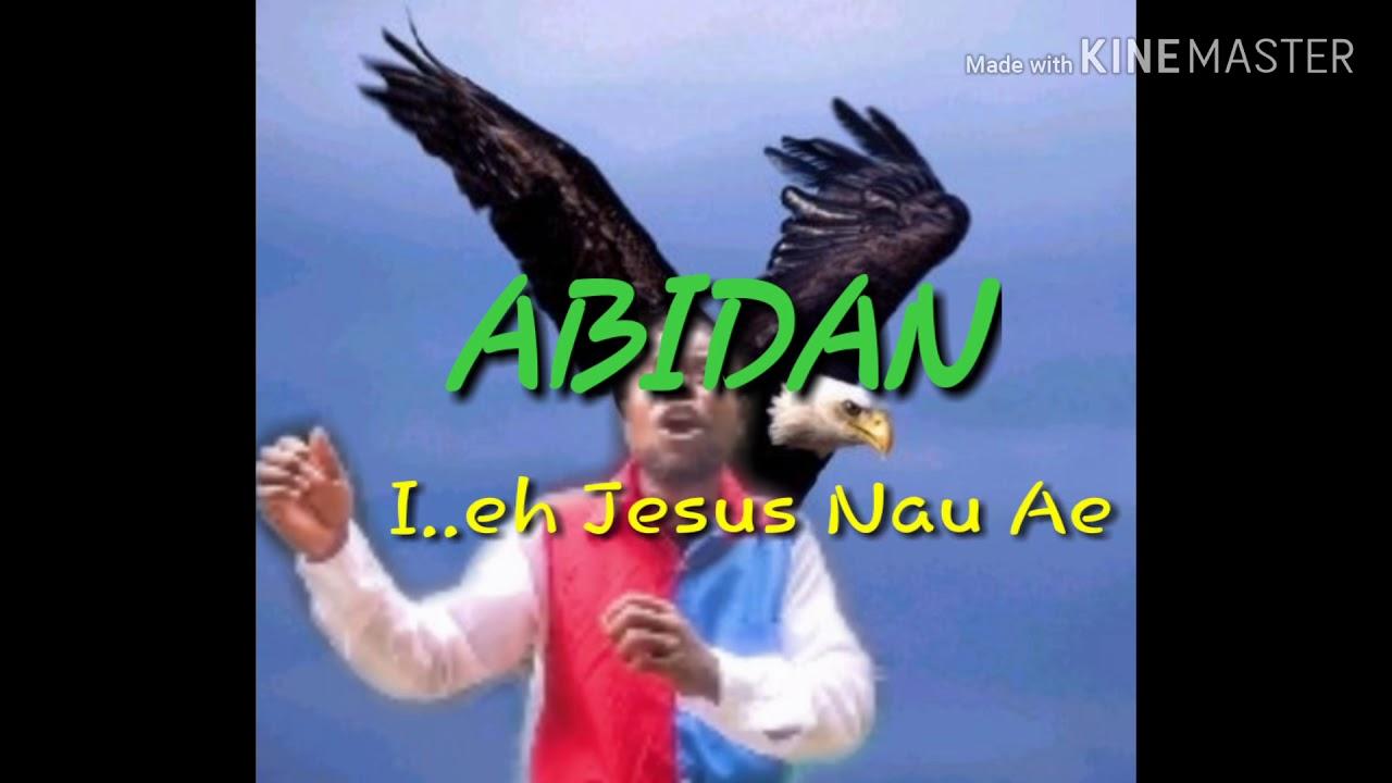 Download ABIDAN _I..eh jesus Nau Ae(2020)