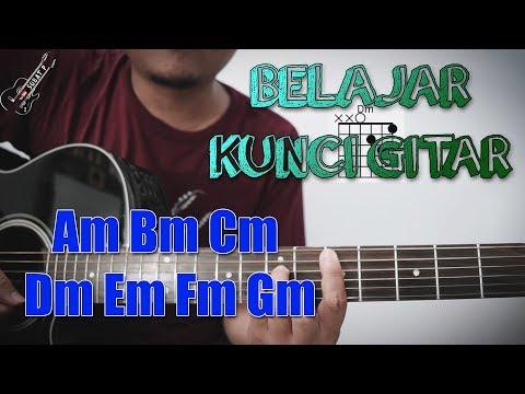 Belajar Kunci Gitar Minor Yang Wajib Di ketahui Pemula (Chord Am Bm Cm Dm Em Fm Gm)
