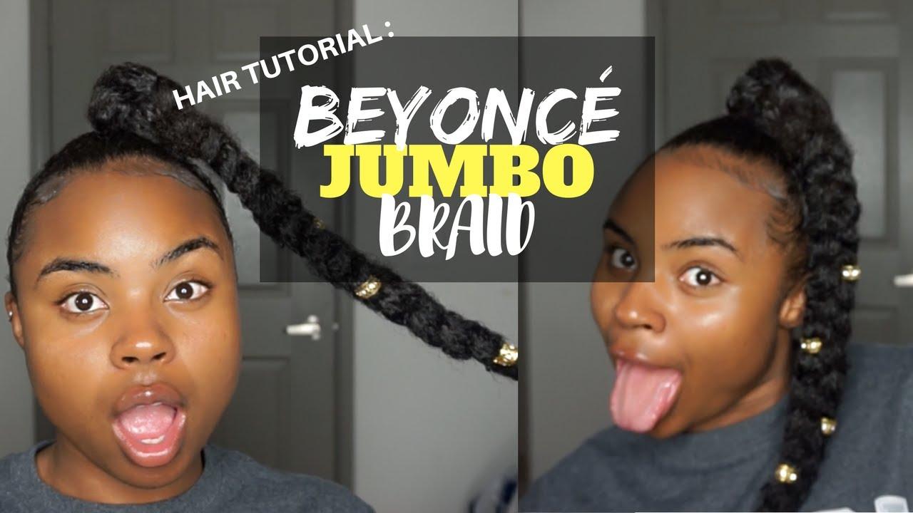 Hair Tutorial Beyonce Jumbo Braid Ponytail On Natural