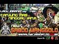 TANJUNG MAS NINGGAL JANJI Cover Voc LELA - New SABDO MANGGOLO Live GUNUNG ARJUNO 2018