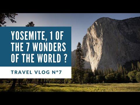 1 Of The 7 Wonders Of The World ? - Yosemite Park - California, USA - TRAVEL VLOG N°7