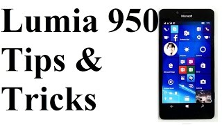 Microsoft Lumia 950 - Hidden Features, Tips and Tricks