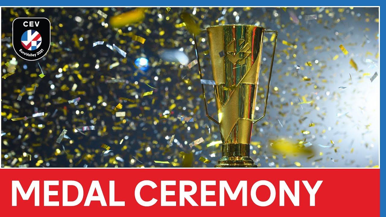 Medal Ceremony - CEV EuroVolley 2021 Men