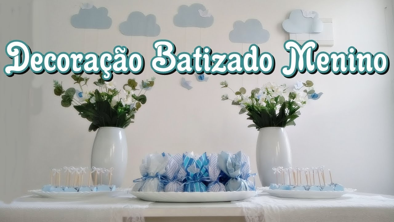 Decoraç u00e3o Batizado Menino Simples e Barato #9 YouTube -> Ideias De Enfeite De Mesa Para Batizado