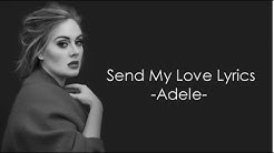Send My Love (To Your New Lover) - Adele - Lyrics ✦