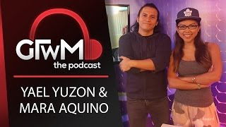 GTWM S05E057 - Yael Yuzon and Mara Aquino on Fuccboi Issues