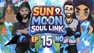 Pokémon Sun & Moon Soul Link Randomized Nuzlocke w/ Nappy + Shady - Ep 15