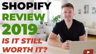 SHOPIFY REVIEW MID 2019 - Is Shopify Worth It For The Money? Pros & Cons