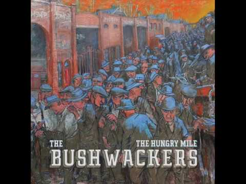 The Bushwackers [AUS, Country/Folk 2017] The Hungry Mile