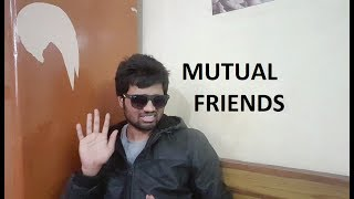 || SITUATIONS || EPISODE - 2 TYPES OF MUTUAL FRIENDS || VIJAY KUMAR RAVULA ||