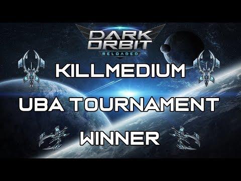 DarkOrbit - UBA TOURNAMENT WINNER | KillmediuM