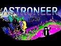 ASTRONEER - Моя первая пещера;D Создали Плавильню и Принтер Ч-2 {1080p 60FPS}