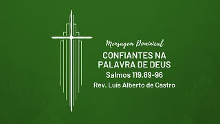 Confiantes na Palavra de Deus - Rev. Luís Alberto de Castro | IPNL | 21.06.2020