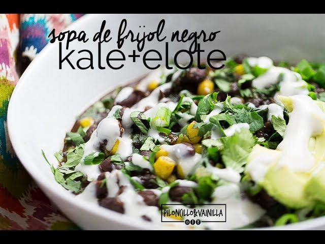 Sopa de frijol negro con kale y elote / Kale and black bean vegan instapot soup