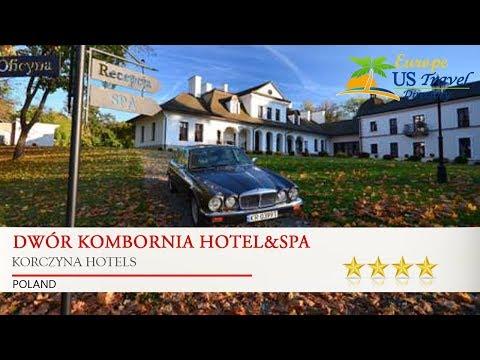 Dwór Kombornia Hotel&SPA - Korczyna Hotels, Poland