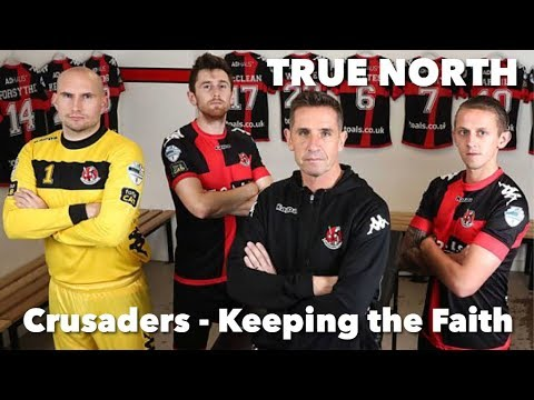 True North: Crusaders - Keeping The Faith