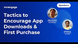 Tactics to Encourage App Downloads & First Purchase