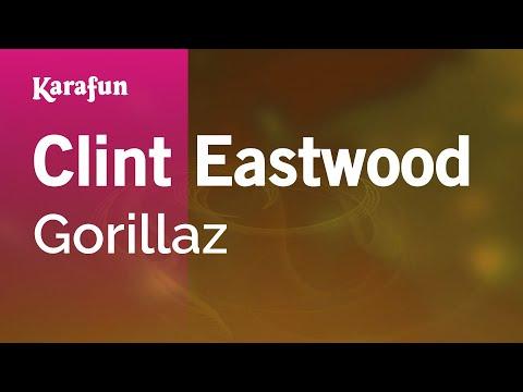 Karaoke Clint Eastwood - Gorillaz *