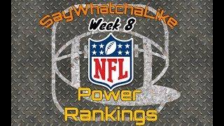 Week 8 Top 10 NFL Power Rankings