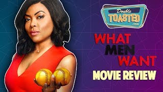WHAT MEN WANT MOVIE REVIEW - Double Toasted Reviews