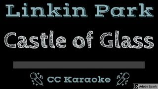 Linkin Park • Castle of Glass (CC) [Karaoke Instrumental Lyrics]