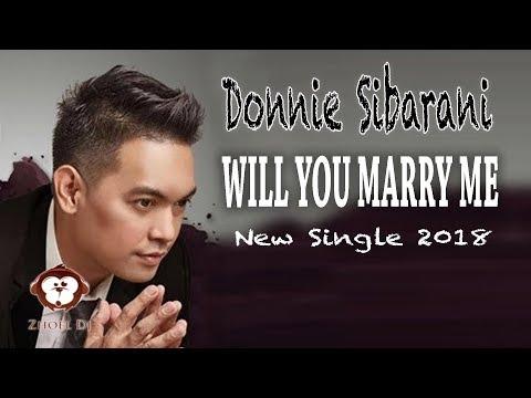 DONNIE SIBARANI (EX-ADA BAND) -  Will you Marry me Lirik