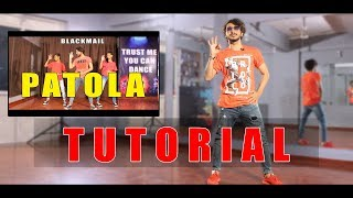 Patola Dance Tutorial Step By Step | Blackmail | Vicky Patel Choreography | Guru randhawa | Hip Hop