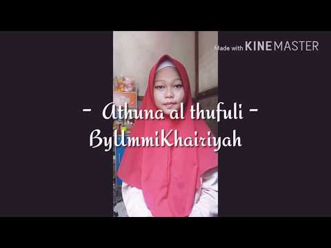 'Athuna al thufuli Cover by Ummi Khairiyah