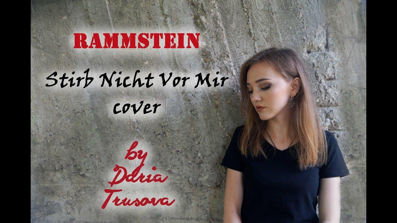 Rammstein  Stirb Nicht Vor Mir (acoustic Cover By Daria