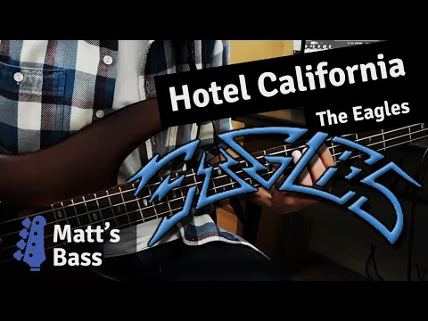 The Eagles - Hotel California (bass guitar cover)