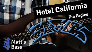 The Eagles Hotel California bass guitar cover