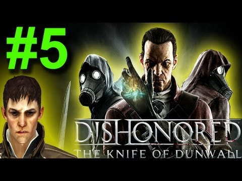 Dishonored:The Knife Of Dunwall DLC-Legal District Waterfront/Find Thalia at Treavor's Office Part 5