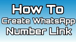 How To Create WhatsApp  Number link ?